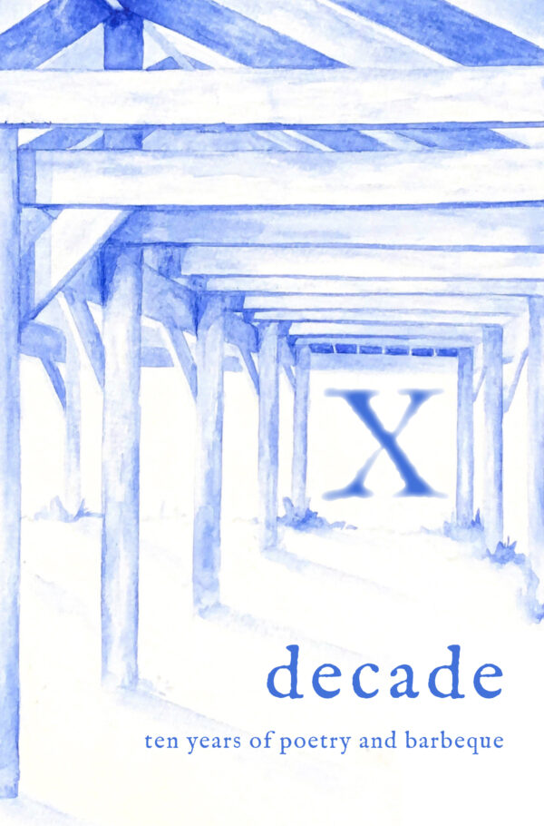 Decade: Ten Years of Poetry and Barbeque Front Cover