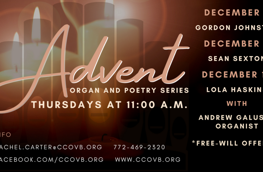 Advent Organ and Poetry Series